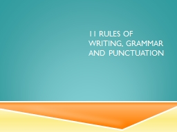 11 Rules of writing, grammar and punctuation