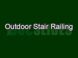 Outdoor Stair Railing PDF document - DocSlides