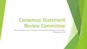 Consensus Statement Review Committee