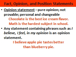 Fact, Opinion, and Position Statements