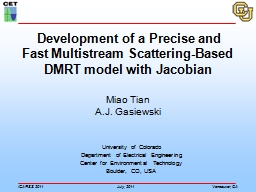 Development of a Precise and Fast Multistream Scattering- PowerPoint PPT Presentation