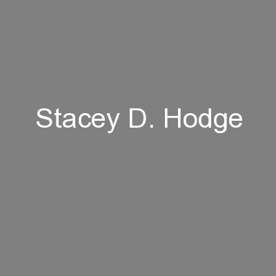 Stacey D. Hodge