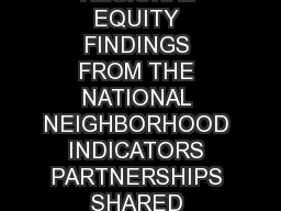 CONCENTRATED POVERTY AND REGIONAL EQUITY FINDINGS FROM THE NATIONAL NEIGHBORHOOD INDICATORS PARTNERSHIPS SHARED INDICATORS INITIATIVE G