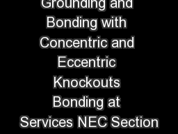 Grounding and Bonding with Concentric and Eccentric Knockouts Bonding at Services NEC Section