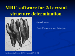 MRC software for 2d crystal PowerPoint PPT Presentation