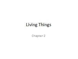 Living Things PowerPoint PPT Presentation