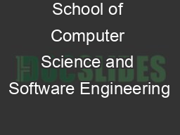School of Computer Science and Software Engineering