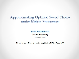 Approximating Optimal Social Choice