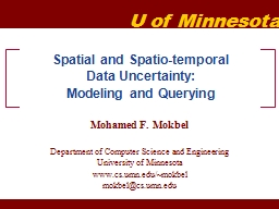 Spatial and Spatio-temporal