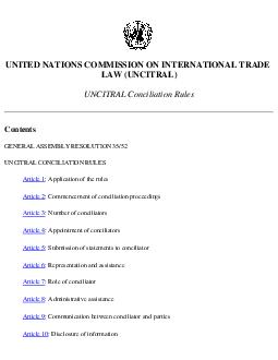 UNITED NATIONS COMMISSION ON INTERNATIONAL TRADE LAW UNCITRAL UNCITRAL Conciliation Rules Contents GENERAL ASSEMBLY RESOLUTION  UNCITRAL CONCILIATION RULES Article   Application of the rules Article