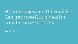 How Colleges and Universities Can Improve Outcomes for