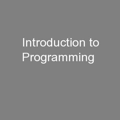 Introduction to Programming PowerPoint PPT Presentation