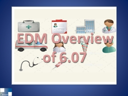 EDM Overview