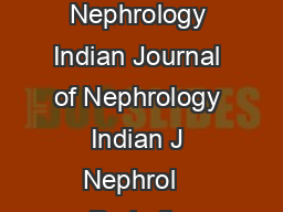 Copyright   by The Indian Society of Nephrology Indian Journal of Nephrology Indian J Nephrol   Periodic acidSchiff staining PowerPoint PPT Presentation