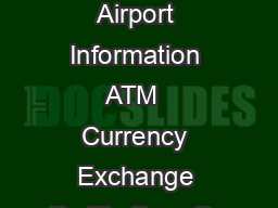 rev  Services Airport Information ATM  Currency Exchange FedEx Drop Bo