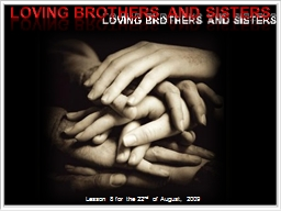LOVING BROTHERS AND SISTERS PowerPoint PPT Presentation