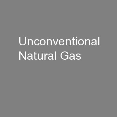 Unconventional Natural Gas