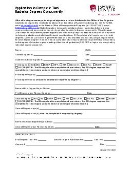 Application to Complete Two Bachelor Degrees Concurrently After obtaining necessary advising and signatures return this form to the Office of the Registrar