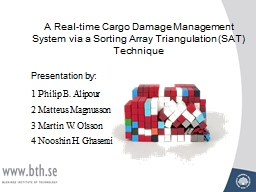 A Real-time Cargo Damage Management System via a Sorting Ar PowerPoint PPT Presentation
