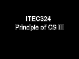 ITEC324 Principle of CS III