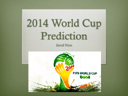 2014 World Cup Prediction PowerPoint PPT Presentation