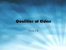 Qualities of Elders PowerPoint PPT Presentation