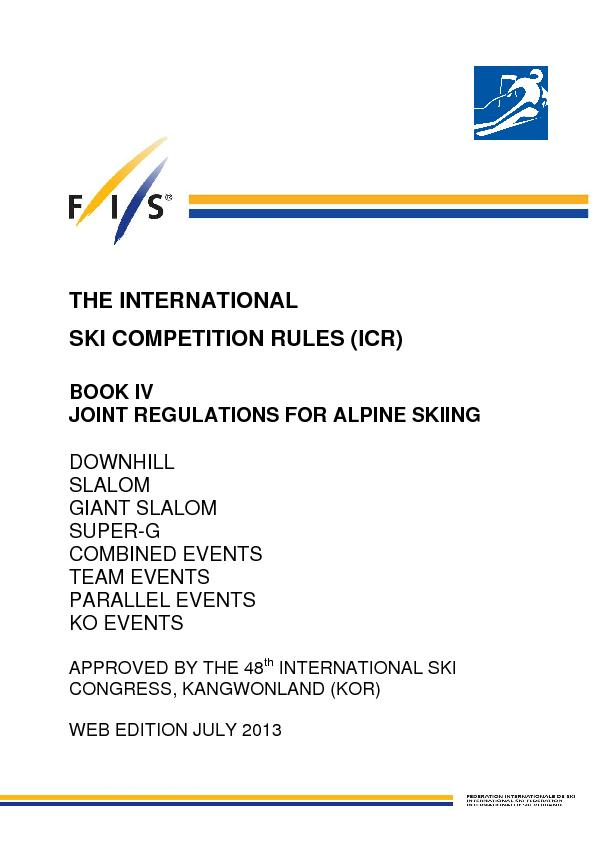 THE INTERNATIONAL SKI COMPETITION RULES (ICR) BOOK IV JOINT REGULATION