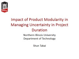Impact of Product Modularity in Managing Uncertainty in Pro