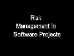 Risk Management in Software Projects