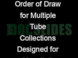 BD Vacutainer Order of Draw for Multiple Tube Collections Designed for Your Safe