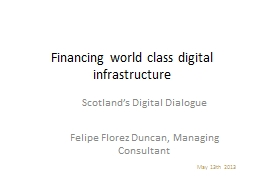 Financing world class digital infrastructure PowerPoint PPT Presentation