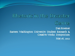 Rhetoric in the Disaster Genre PowerPoint PPT Presentation