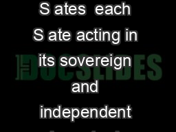 Constitution of the Confederate States We the people of the Confederate S ates  each S ate acting in its sovereign and independent character in order to form a per anent federal governm nt establish