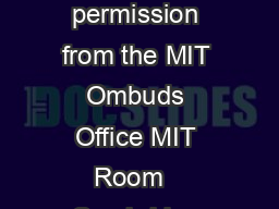 May be used with permission from the MIT Ombuds Office MIT Room   Cambridge MA