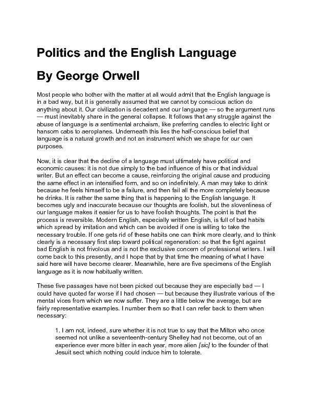 an analysis of mistakes in political language and modern language in george orwells politics and the Need help on themes in george orwell's animal farm themes from litcharts | the creators animal farm shows how the minority in power uses vague language.