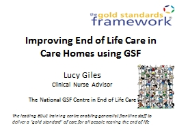 Improving End of Life Care in Care Homes using GSF PowerPoint PPT Presentation