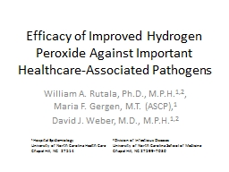 Efficacy of Improved Hydrogen Peroxide Against Important He