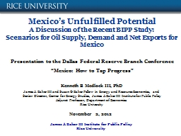 Mexico's Unfulfilled Potential PowerPoint PPT Presentation