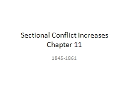 Sectional Conflict Increases