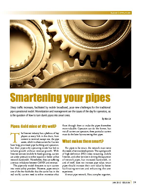 Smartening your pipesSharp traf�c increases. facilitated by