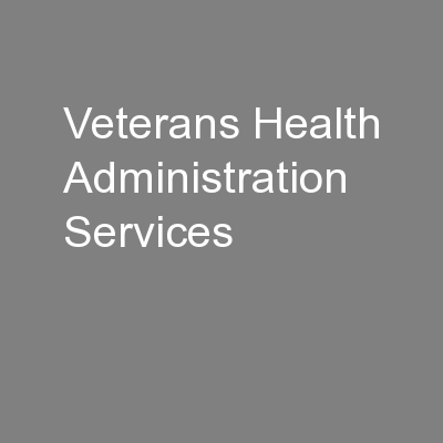 Veterans Health Administration Services