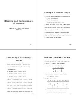 Blocking and Confounding in Factorial Design of Experiments  Montgomery Chapter   Blocking in Factorial Designs For RCBD each combination run in each block EUsperblock EUsperblock Randomize run order