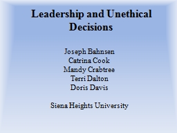 Leadership and Unethical Decisions PowerPoint PPT Presentation