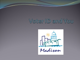 Voter ID and You