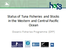 Status of Tuna Fisheries and Stocks in the Western and Cent