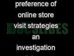 Customers preference of online store visit strategies an investigation of demogr