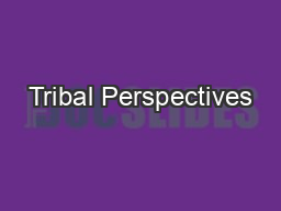 Tribal Perspectives