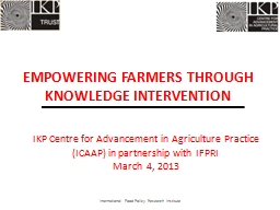IKP Centre for Advancement in Agriculture Practice (ICAAP) PowerPoint PPT Presentation