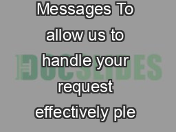 Congratulatory Messages To allow us to handle your request effectively ple ase answer the following questions
