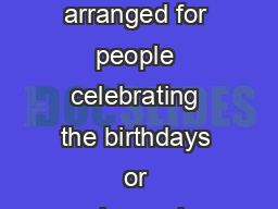 Congratulatory letters can be arranged for people celebrating the birthdays or anniversaries listed below